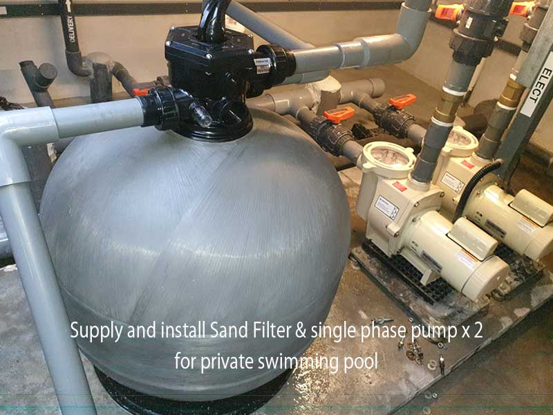 Supply and install Sand Filter & single phase pump x 2 for private swimming pool