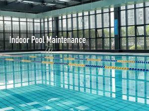 Indoor swimming pool maintenance service in Singapore