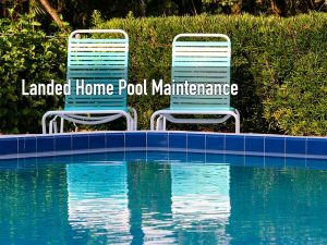 Landed homes swimming pool maintenance service in Singapore