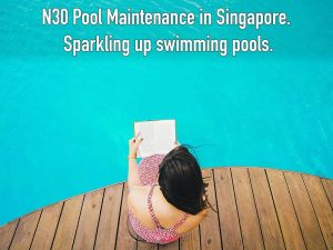 N30 swimming pool maintenance service in Singapore. Sparkling up pools in Singapore.